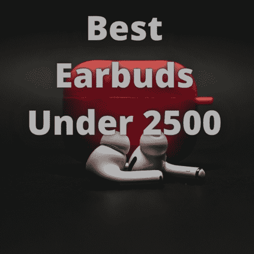 Best Earbuds Under 2500: Amazon Great Indian Festival 2021